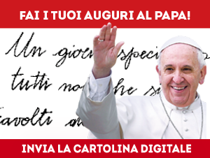 Invia i tuoi auguri a papa Francesco con la cartolina digitale